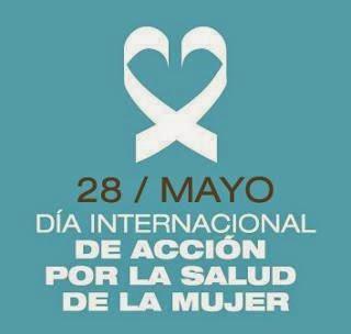 28 mayo dia internacional mujer:
