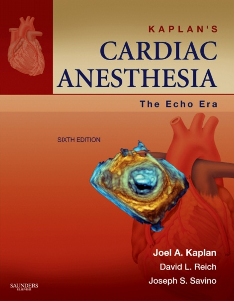 Kaplan's Cardiac Anesthesia: The Echo Era, 6th Edition PDF