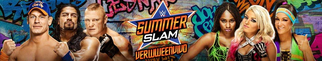 Ver WWE Summerslam 2017 En Vivo y En Español Online