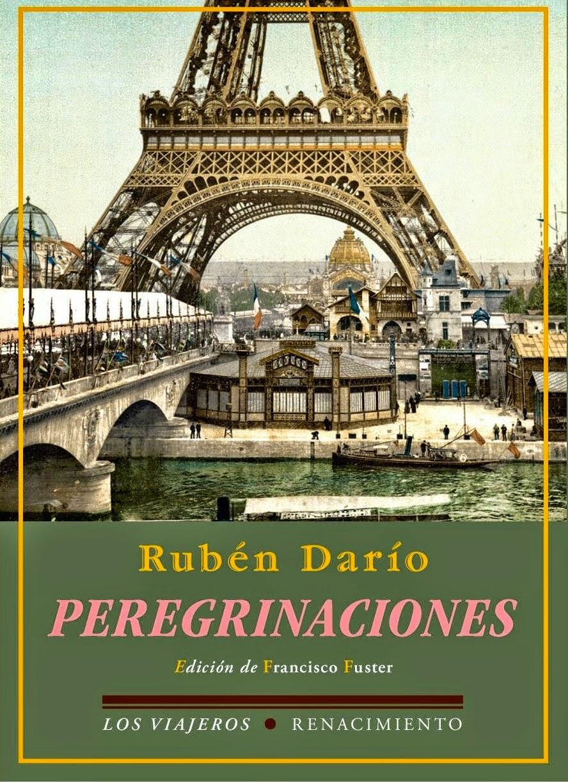 Rubén Darío - Peregrinaciones (Renacimiento, 2014)