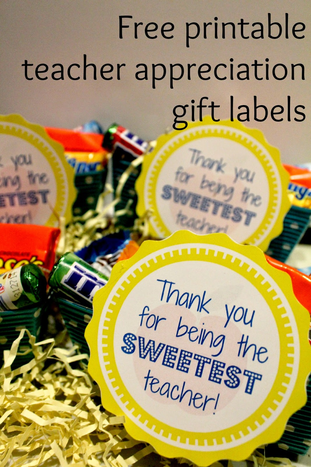 Free Printable labels for teacher appreciation gifts