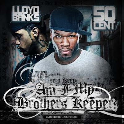 Lloyd_Banks_And_50_Cent-Am_I_My_Brothers_Keeper-(Bootleg)-2011-<span class=