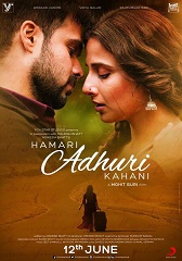 Watch Hamari Adhuri Kahani (2015) DVDRip Hindi Full Movie Watch Online Free Download