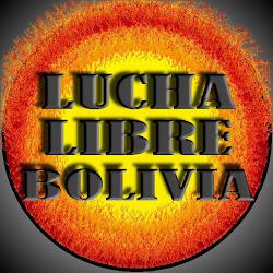 LUCHA LIBRE BOLIVIA