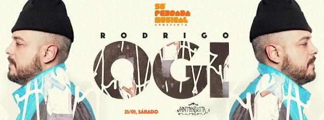 Só Pedrada Musical com OGI : Sábado, dia 23 de janeiro : Lapa (RJ)
