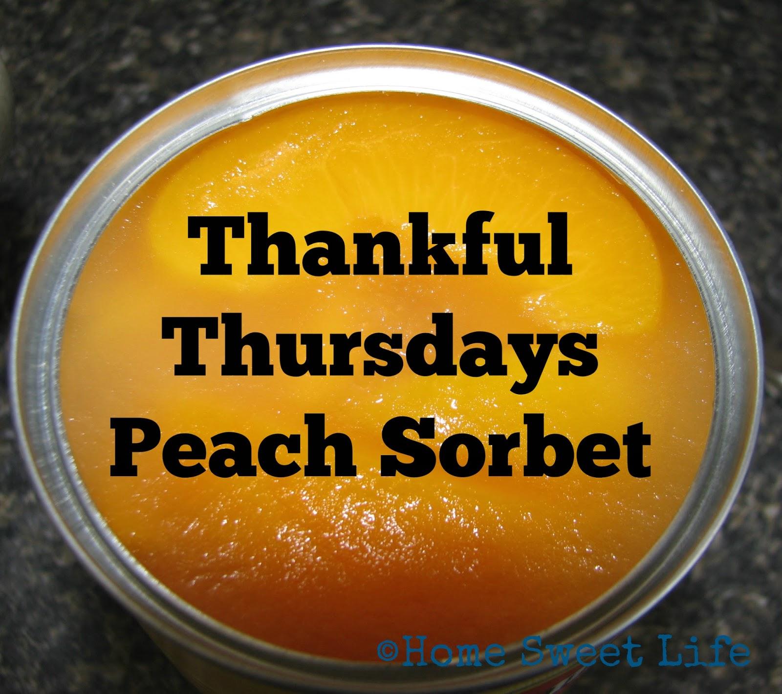 Thankful Thursdays - Peach Sorbet
