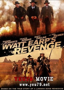 Cao Bồi - Wyatt Earp's Revenge (2012) Poster