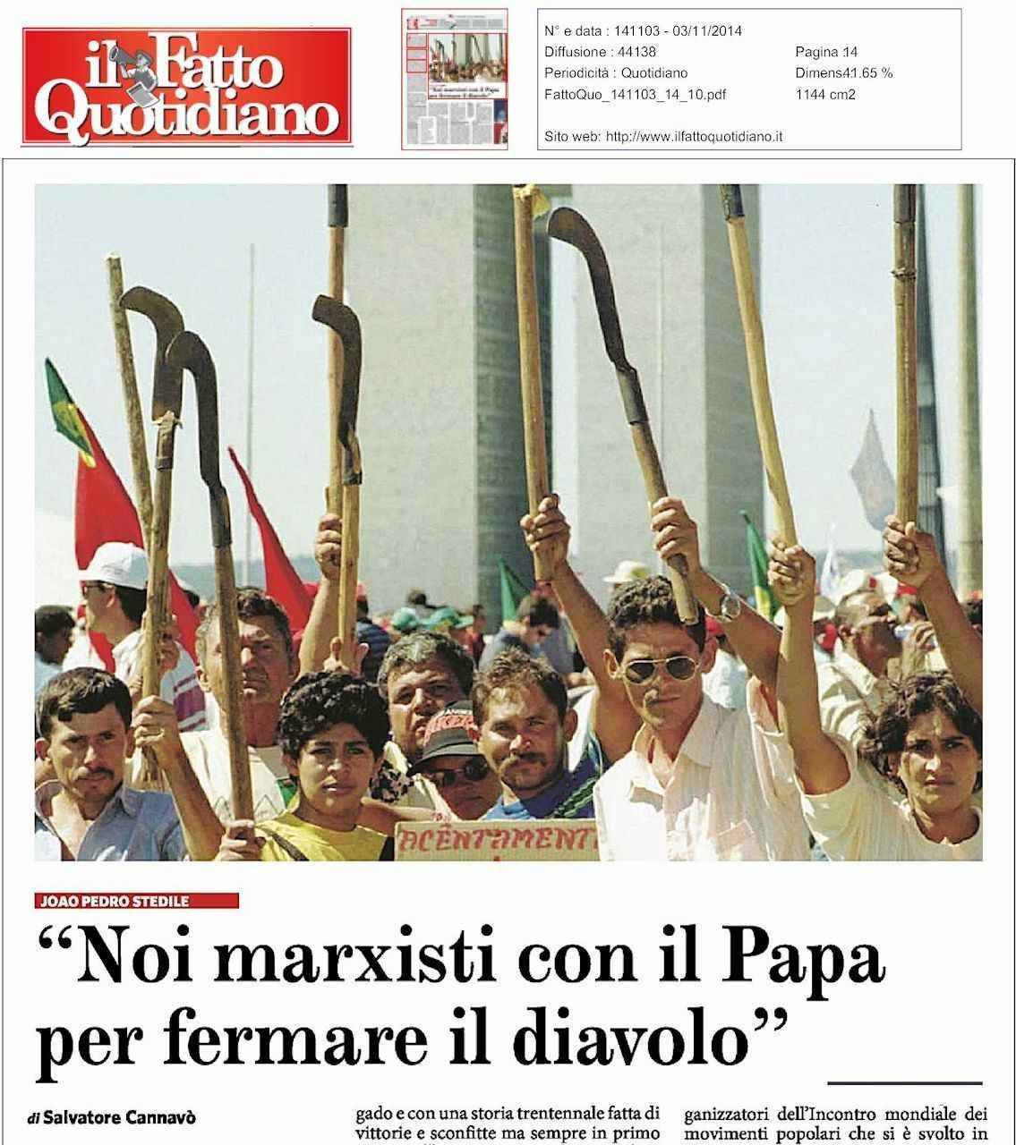 """Nós marxistas com o Papa para parar o diabo"" Il Fatto Quotidiano, Roma, 3.11.2014"