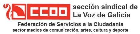 Sección Sindical CC.OO. de La Voz de Galicia