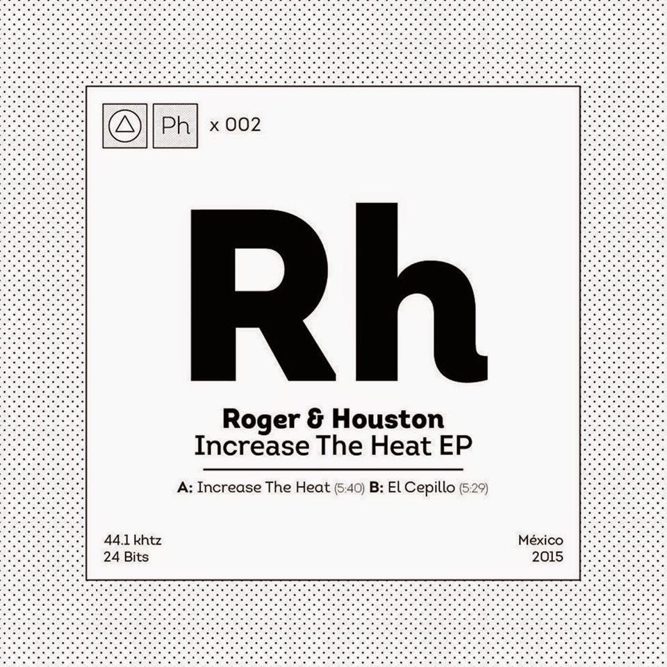 Roger & Houston – Increase The Heat EP