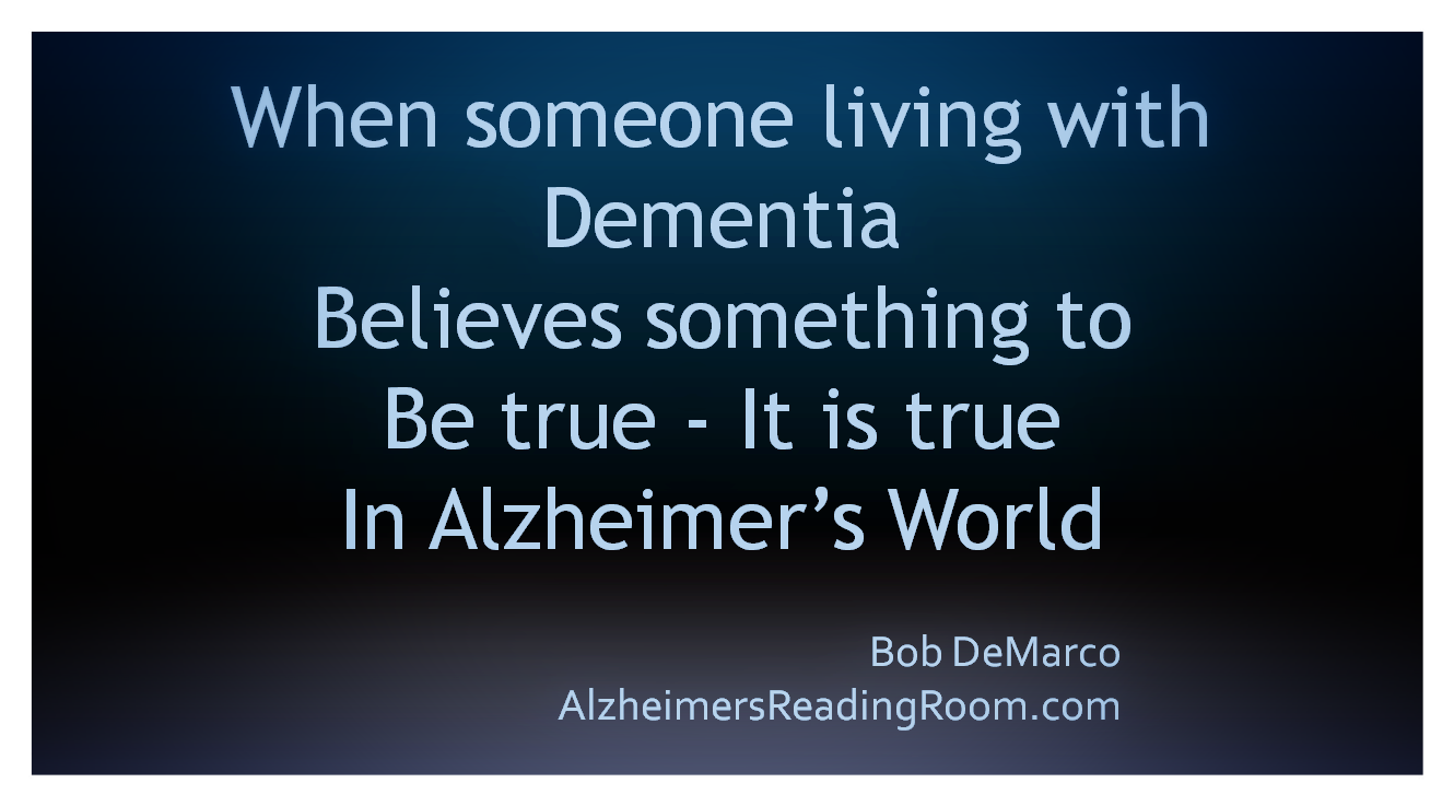 How to Convince an Alzheimer's Patient