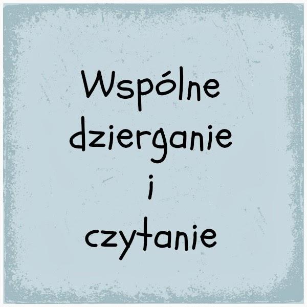 http://robotkimaknety.blogspot.com/2014/02/wspolne-dzierganie-i-czytanie_12.html
