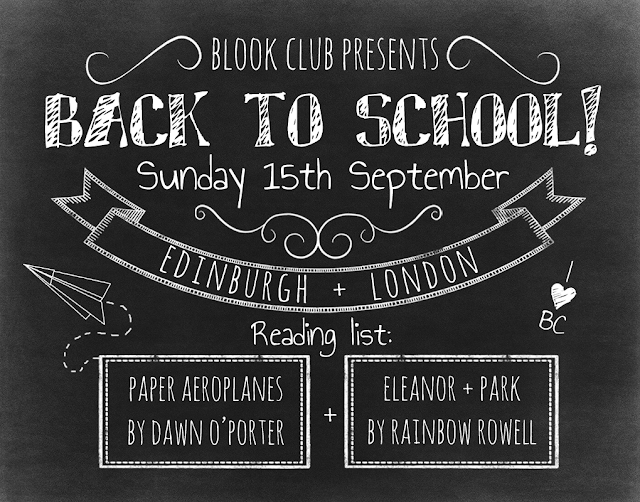 Blook Club presents Back to School, Sunday 15 September, Edinburgh + London
