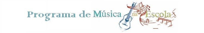 Programa de Música na Escola e Projeto Saber e Acontecer