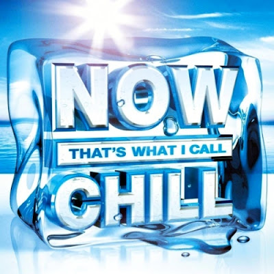 Now That\'s What I Call Chill 2012