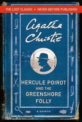 http://www.goodreads.com/book/show/18738874-hercule-poirot-and-the-greenshore-folly