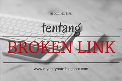 blogging-tips-tentang-broken-link