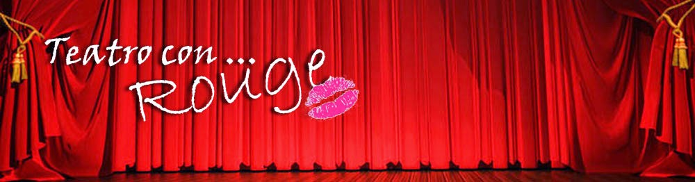 Teatro con Rouge