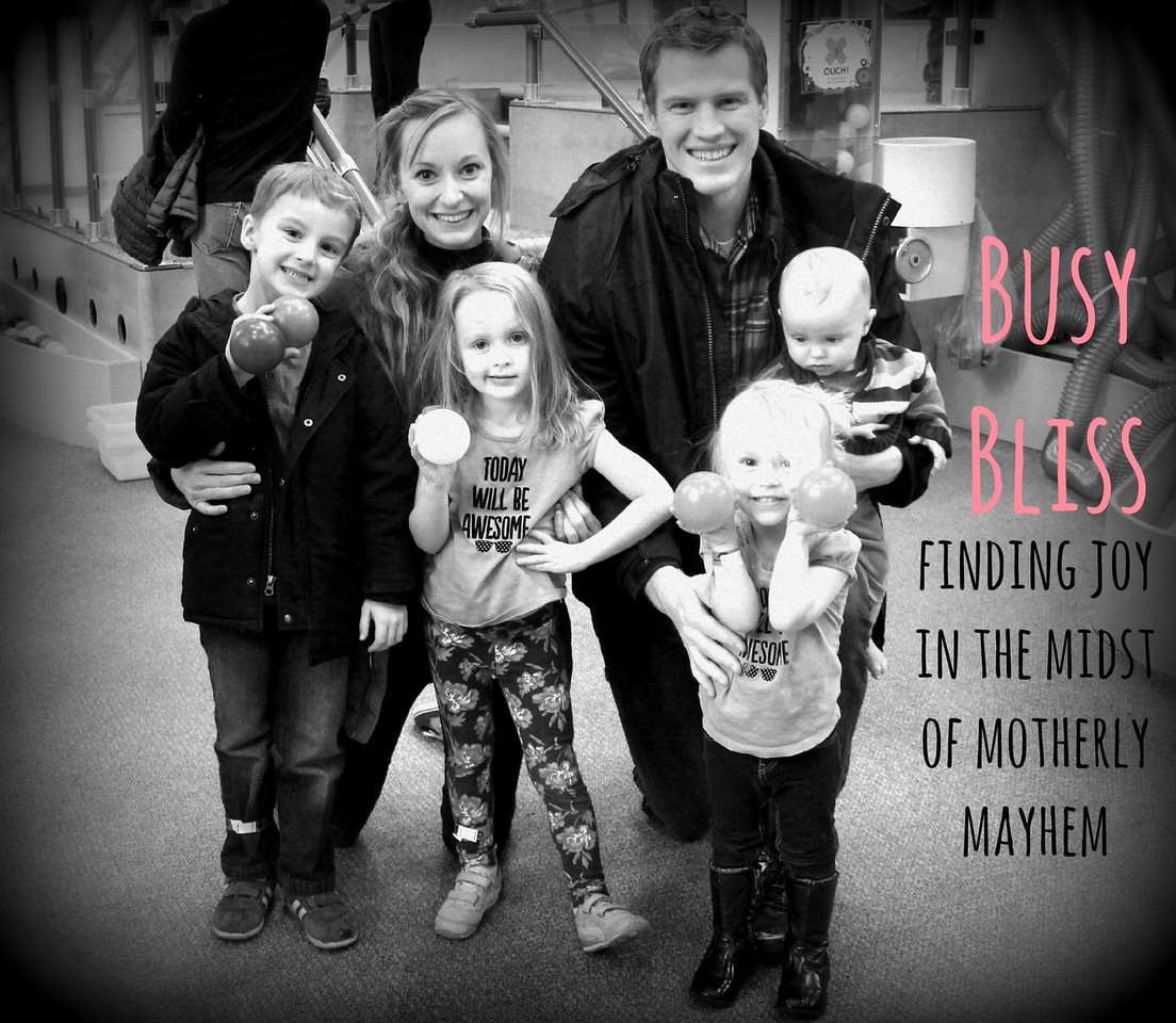 BusyBliss: Finding the Joy in the Midst of Motherly Mayhem