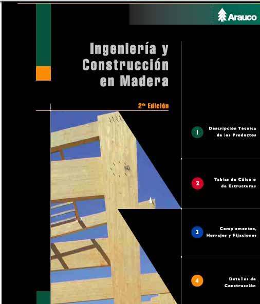Manual Ingenieria Y Contruccion En Madera Madera