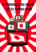 "Livro ""A Presença do Animê na TV Brasileira"""