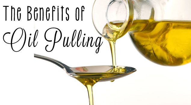 Oil Pulling - The benefits and why you should start