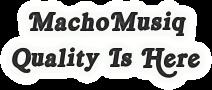 MachoMusiq