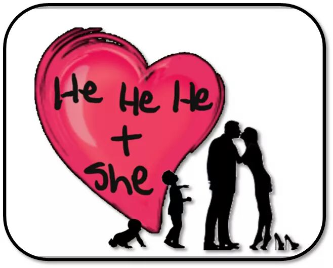 He He He + She