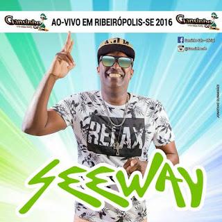 Baixar CD - Seeway - Ribeirópolis - SE 2016