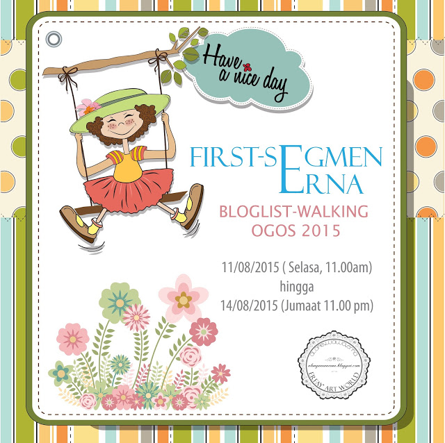 First-Segmen Erna : Bloglist -Walking Ogos 2015.