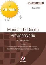 PRÉ-VENDA: Manual de Direito Previdenciário, 10ª ed. 2015 (Hugo Goes)