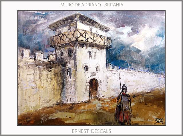 MURO-ADRIANO-ARTE-ROMA-PINTURA-BRITANIA-FRONTERAS-IMPERIO ROMANO-PINTURAS-LEGIONARIO-ARTISTA-PINTOR-ERNEST DESCALS-