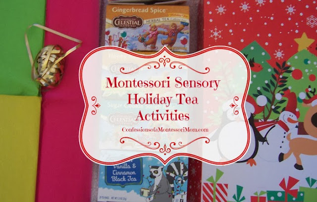 Montessori Sensory Holiday Tea Activities