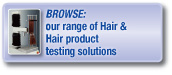Browse our range of hair and hair product testing solutions