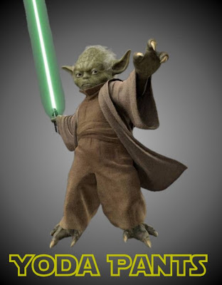 Yoda pants, not yoga pants