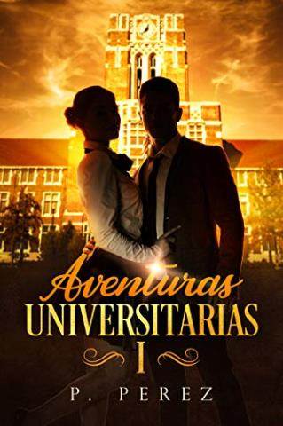 Aventuras universitarias I
