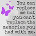 You can replace me....