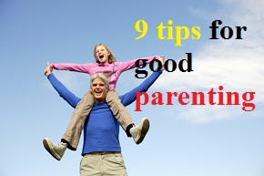 Positive parenting tips for toddlers, 10 Good Parenting Tips to Help your Children Blossom