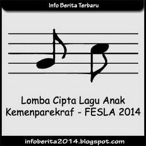 Lomba Cipta Lagu Anak-anak 2014 - FESLA 2014