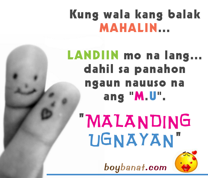 Filipino Funny Love Quotes : Pinoy Love Jokes and Tagalog Love Jokes