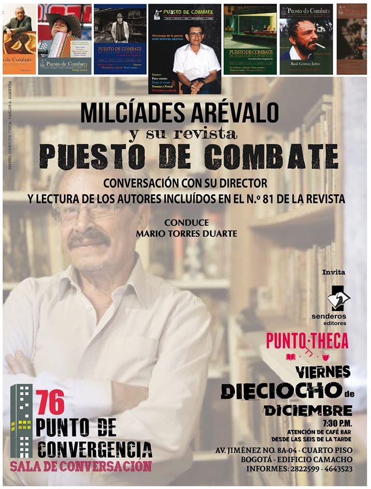 Puesto de Combate No. 81 Milcíades Arévalo, su director, hablará con Mario Torres Duarte