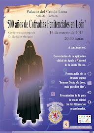 """Conferencia """"500 años de cofradías penitenciales en León"""" por G. Márquez, Blog  """"EL Seise"""""""