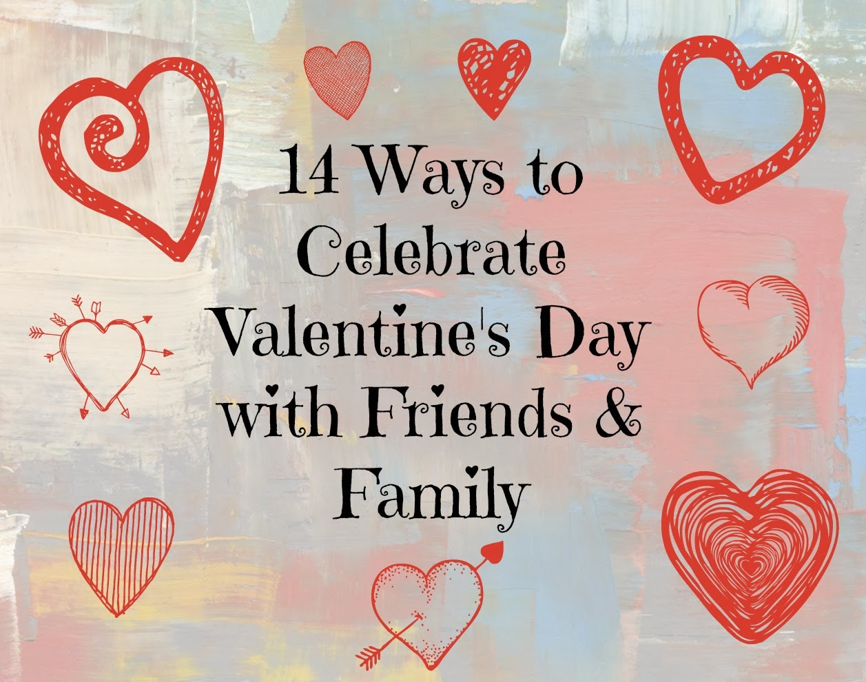 Earth To Victoria 14 Ways To Celebrate Valentine 39 S Day