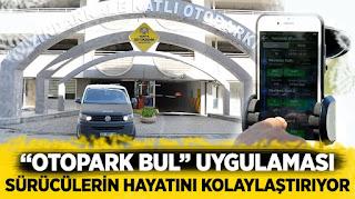 """""""Otopark Bul"""" Uygulaması Sürücülerin Hayatını Kolaylaştırıyor"""