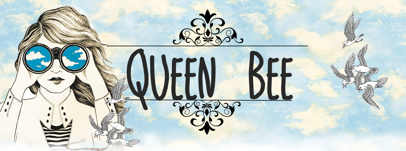 Queen Bee-Welcome