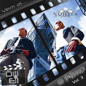Os Nazireus (Dill e Eli)- O Filme - 2010