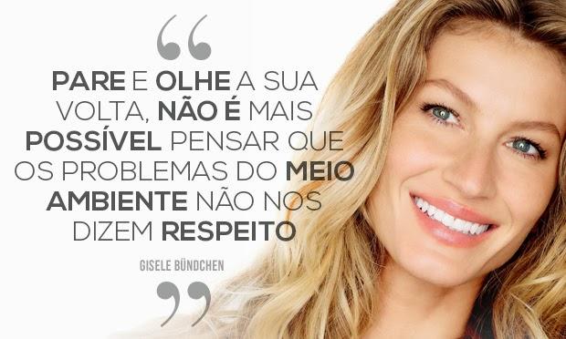 Confira o que a celebridade Gisele Bündchen andam dizendo por aí e inspire-se