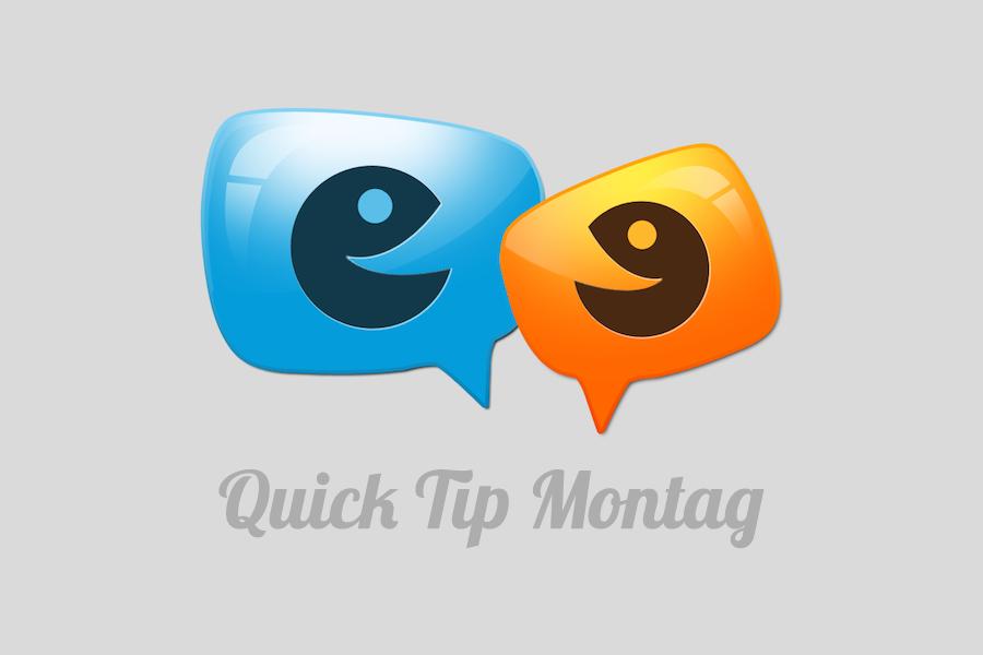 Quick Tip Montag