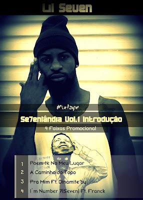 "Lil Seven - Mixtape ""Sevenlândia Vol.1 ""Introdução (Promo) [Download Gratuito]"