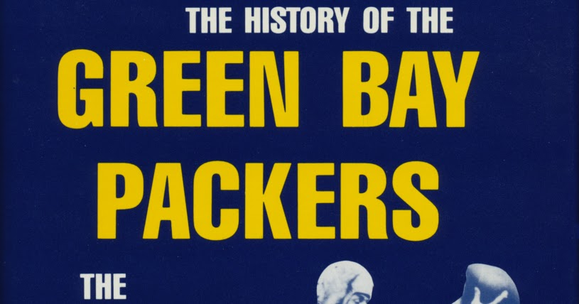 Explore Green Bay Packers History